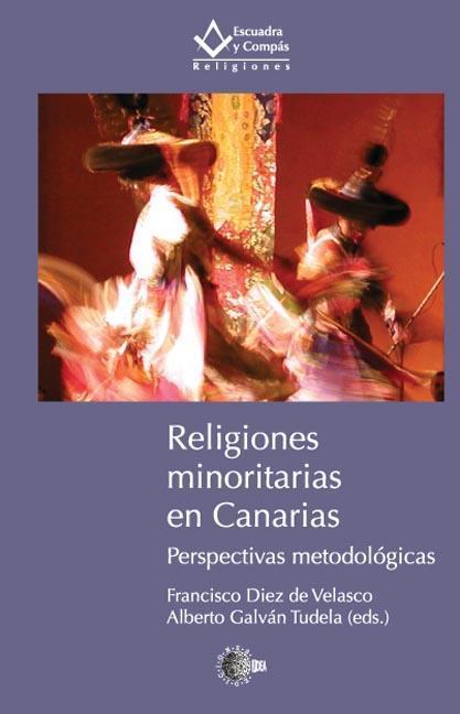 RELIGIONES MINORITARIAS EN CANARIAS : PERSPECTIVAS METODOLÓGICAS