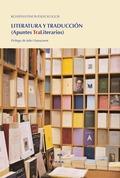LITERATURA Y TRADUCCIÓN                                                         (APUNTES TRALIT