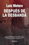 DESPUÉS DE LA DESBANDÁ