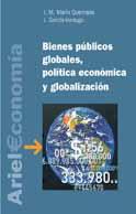 BIENES PÚBLICOS GLOBALES, POLÍTICA ECONÓMICA Y GLOBALIZACIÓN