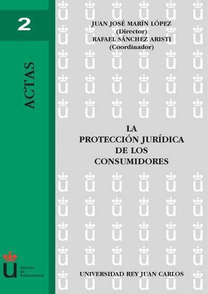 La protección jurídica de los consumidores