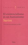 EL EXISTENCIALISMO ES UN HUMANISMO.
