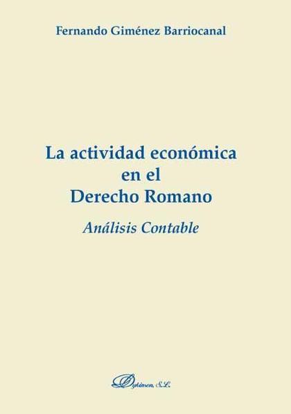 La actividad económica en el derecho romano. Análisis contable
