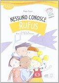 NESSUNO CONOSCE RUFUS (LIBRO + CD AUDIO).