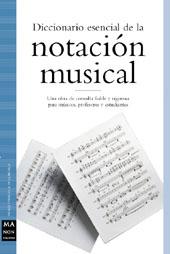DICCIONARIO ESENCIAL DE LA NOTACION MUSICAL