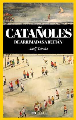 CATAÑOLES, DE ARRIMADES A RUFIÁN