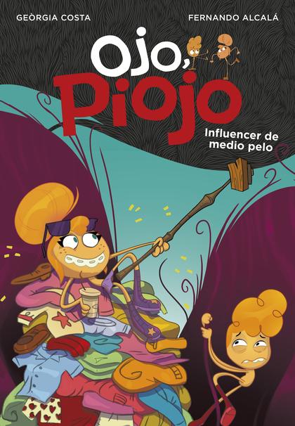 INFLUENCER DE MEDIO PELO (OJO, PIOJO 3).