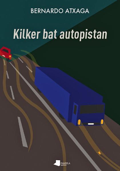 KILKER BAT AUTOPISTAN.