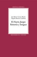 EL FUERO JUZGO                                                                  HISTORIA Y LENG