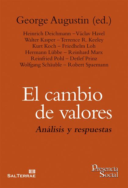 EL CAMBIO DE VALORES : ANÁLISIS Y RESPUESTAS