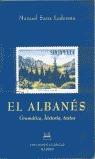 EL ALBANÉS : GRAMÁTICA, HISTORIA, TEXTOS