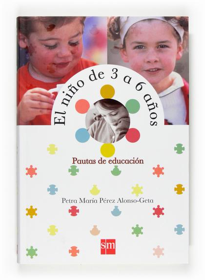 EL NIÑO DE 3 A 6 AÑOS: PAUTAS DE EDUCACIÓN