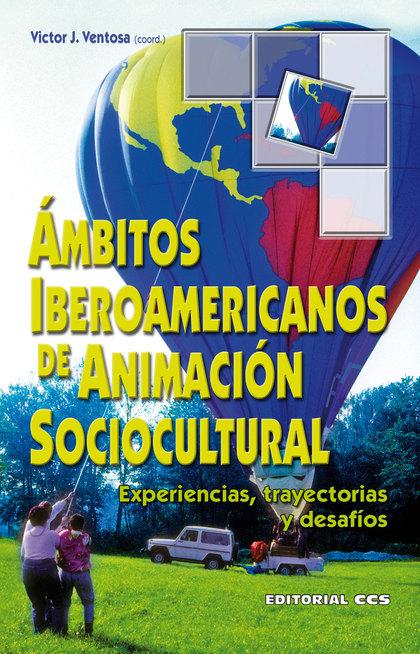 Ambitos iberoamericanos de animación sociocultural