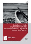 LA TRADUCCIÓN DESDE, EN Y HACIA LATINOAMÉRICA