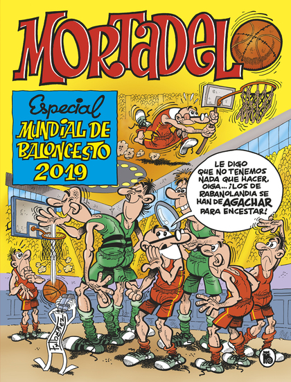 MORTADELO Y FILEMÓN: ÁLBUM ESPECIAL MUNDIAL BALONCESTO 2019
