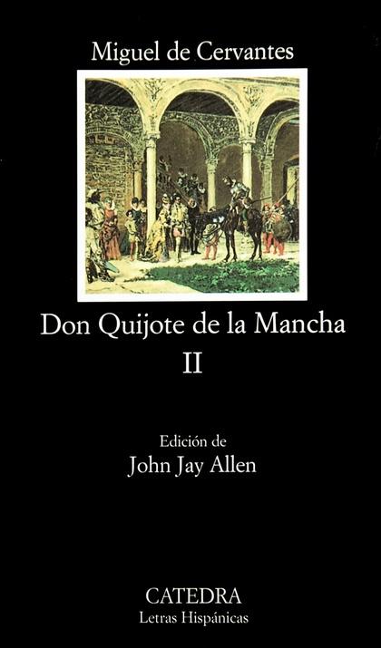 Don Quijote de la Mancha, II