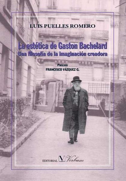 La estética de Gaston Bachelard
