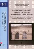 POLÍTICAS DE IMPULSO PARA EL PROGRESO DE INTERNET EN EL MUNDO : REFERENTES PARA GENERAR CRECIMI