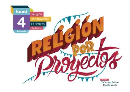 RELIGION 4ºEP ANDALUCIA 19 KUMI (PROYECTOS).