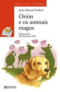 ORIÓN E OS ANIMAIS MAGOS