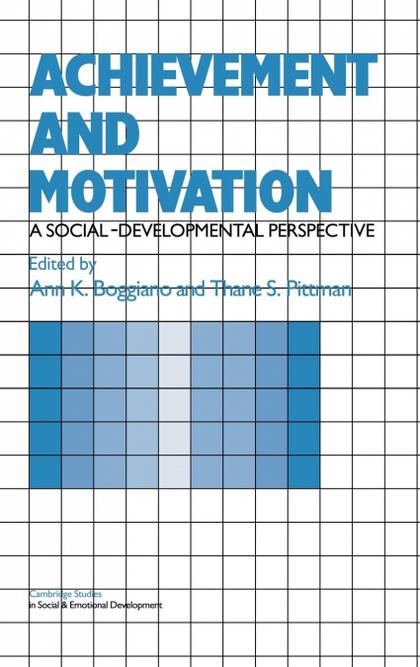 ACHIEVEMENT AND MOTIVATION