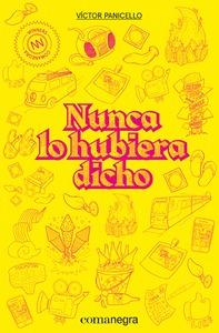 NUNCA LO HUBIERA DICHO