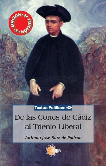 DE LAS CORTES DE CÁDIZ AL TRIENIO LIBERAL