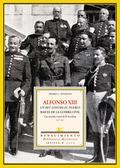 ALFONSO XIII, UN REY CONTRA EL PUEBLO: RAÍCES DE LA GUERRA CIVIL : UNA MIRADA A TRAVÉS DE EL SO