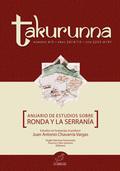 TAKURUNNA Nº 4-5. ANUARIO DE ESTUDIOS SOBRE RONDA Y LA SERRANÍA