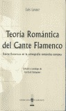 TEORIA ROMÁNTICA DEL CANTE FLAMENCO