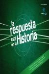 LA RESPUESTA ESTÁ EN LA HISTORIA 1