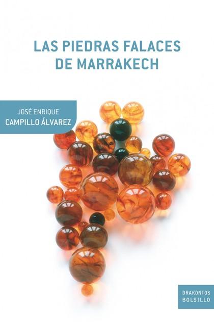 LAS PIEDRAS FALACES DE MARRAKECH. PENÚLTIMAS REFLEXIONES SOBRE HISTORIA NATURAL