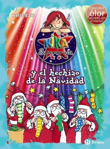 KIKA SUPERBRUJA Y EL HECHIZO DE LA NAVIDAD (ED. COLOR).