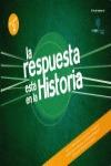 LA RESPUESTA ESTÁ EN LA HISTORIA 2.