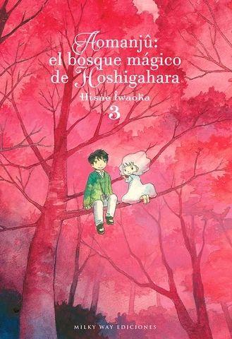 AOMANJÛ: EL BOSQUE MÁGICO DE HOSHIGAHARA, VOL. 3
