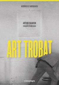 ART TROBAT                                                                      HISTÒRIES D