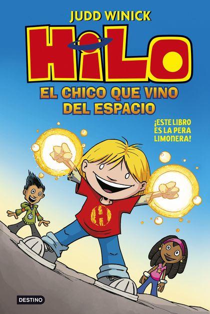 HILO 1: EL CHICO QUE VINO DEL ESPACIO.