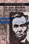 UN PAÍS DIVIDIDO, 1837-1861 : ESCRITOS-DEBATES
