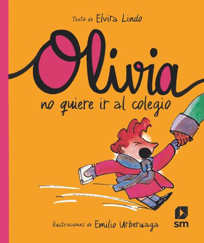 OLI. OLIVIA NO QUIERE IR AL COLEGIO.