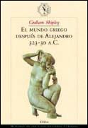 EL MUNDO GRIEGO DESPUÉS DE ALEJANDRO, 323-30 A.C.
