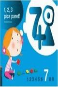 PROJECTE 1, 2, 3 PICA PARET!, MATEMÀTIQUES, EDUCACIÓ INFANTIL. QUADERN 7