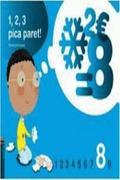 PROJECTE 1, 2, 3 PICA PARET!, MATEMÀTIQUES, EDUCACIÓ INFANTIL. QUADERN 8