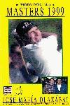 JOSE Mª OLAZÁBAL : EL VIDEO OFICIAL DEL MASTERS 1999