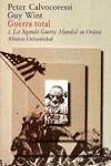 Guerra total. 2. La Segunda Guerra Mundial en Oriente