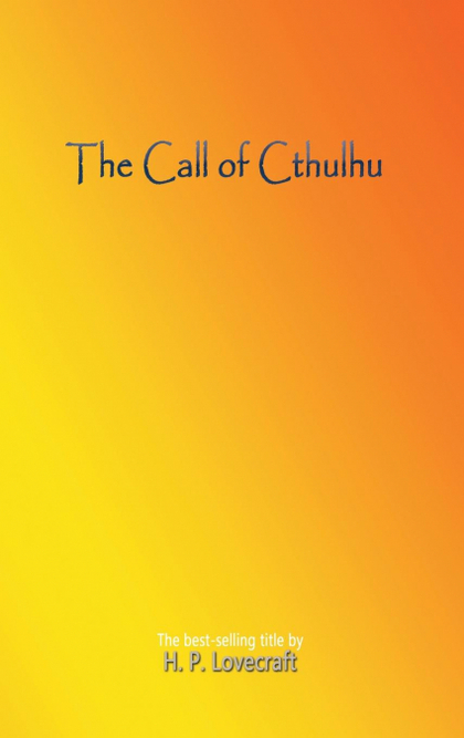 THE CALL OF CTHULHU.