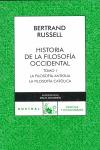 HISTORIA DE LA FILOSOFÍA OCCIDENTAL, I. LA FILOSOFIA ANTIGUA LA FILOSOFIA CATOLICA