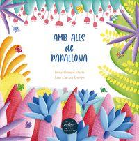 AMB ALES DE PAPALLONA.