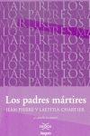 PADRES MARTIRES,LOS NEXOS