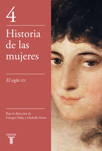 EL SIGLO XIX (HISTORIA DE LAS MUJERES 4).