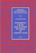 FUNDAMENTOS Y PAUTAS PARA ELABORAR PROGRAMAS DE GARANTIA SOCIAL